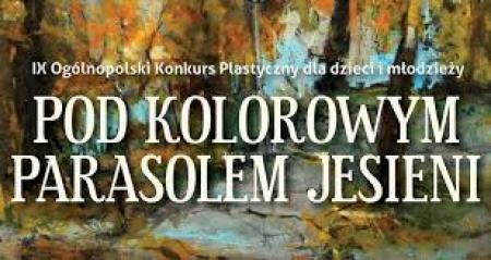 IX Ogólnopolski Konkurs Plastyczny